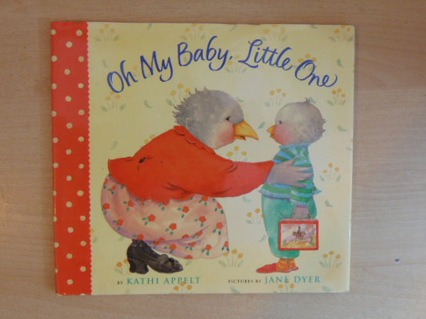 Oh My Baby, Little One  Kath Appelt Large Hardcover Books with Dust Jackets