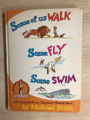 Dr. Seuss Large Vintage Some Of Us Walk Some Fly Some Swim 1971 Hard Covered Children's Book RARE