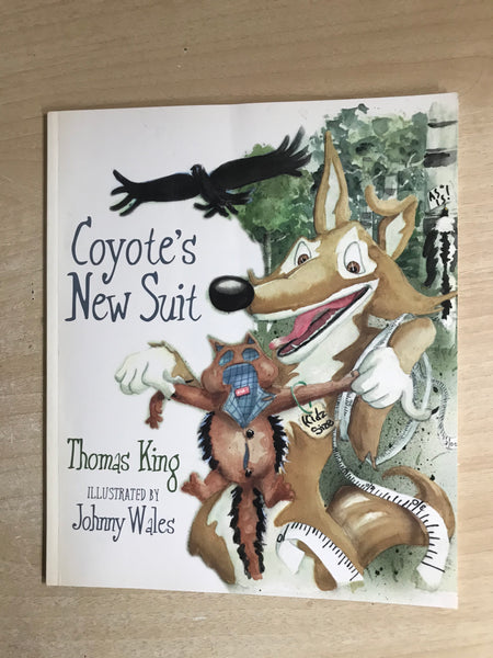 Thomas King Coyote's New Suit Soft Cover Book