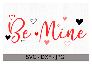 Be Mine - Personalize It Etc
