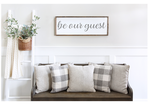 Be Our Guest Framed Wood Sign  - Farmhouse Style