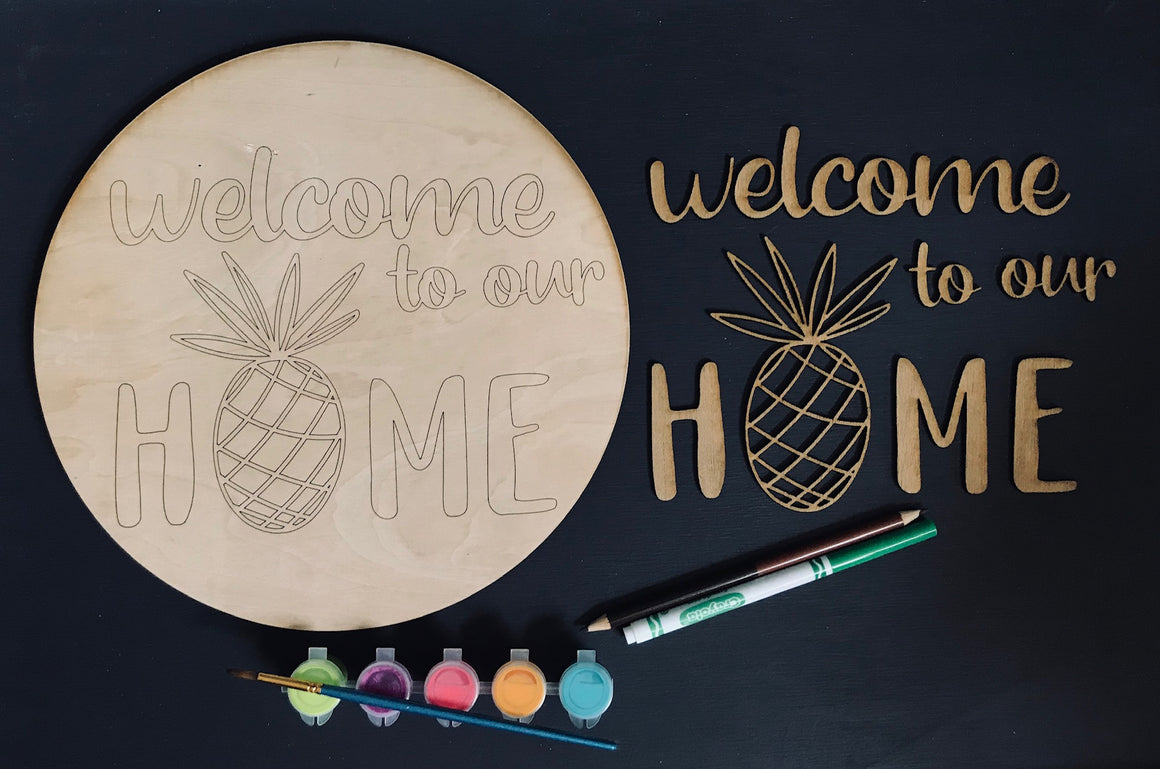 DIY 'Welcome To Our Home' Pineapple Round Wood Sign - Personalize It Etc
