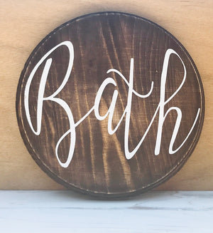 "Bath 8"" Round Wood Sign - Personalize It Etc"
