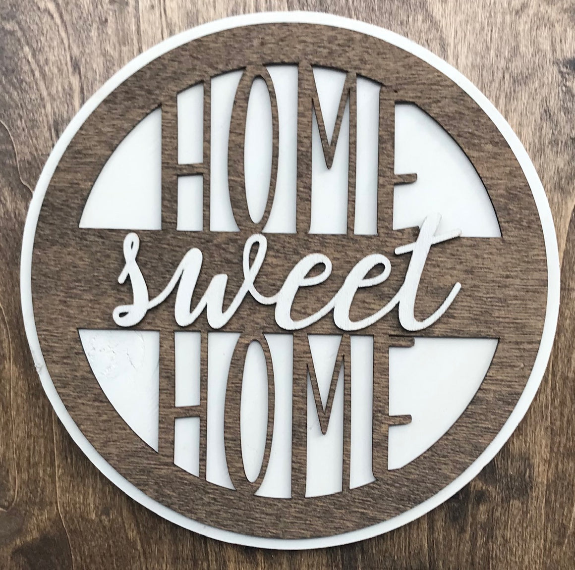 "Home Sweet Home 10"" Round Wood Sign"