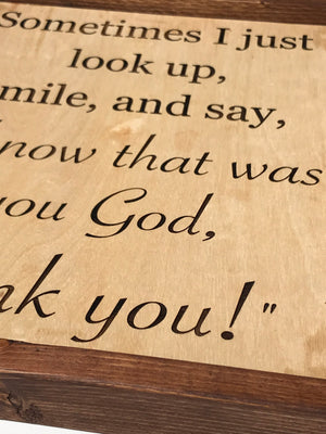 Engraved Framed Wood Sign - Custom Quotes Optional