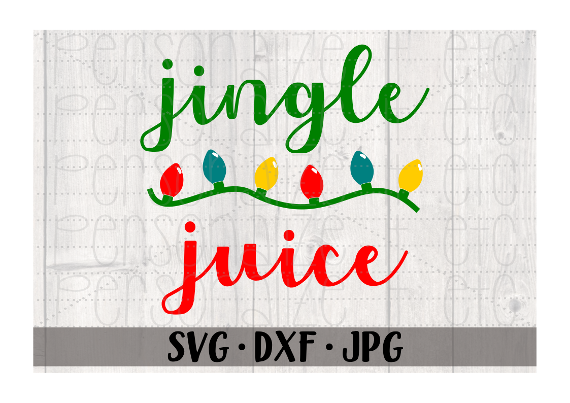 Jingle Juice - Personalize It Etc