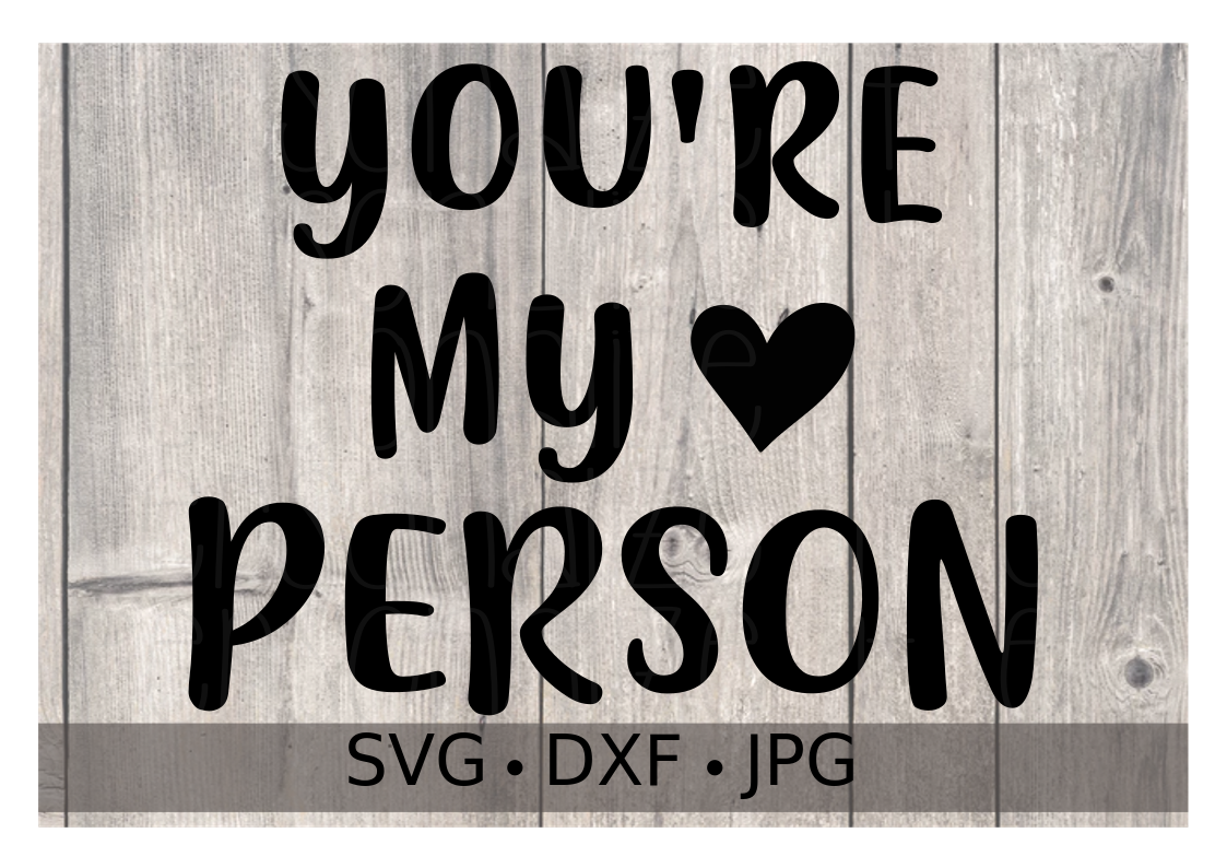 You're My Person - Personalize It Etc