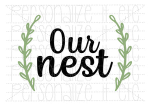 Our Nest - Personalize It Etc
