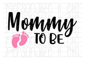 Mommy To Be - Personalize It Etc