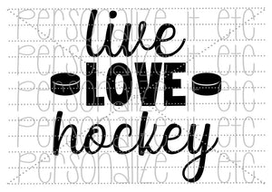 Live Love Hockey - Personalize It Etc