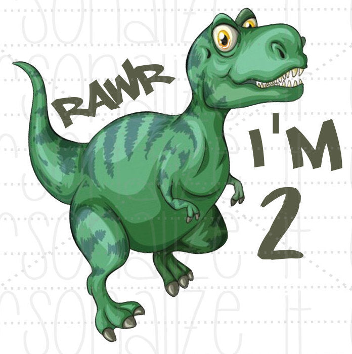 Dinosaur Rawr I'm 2 - Personalize It Etc