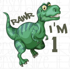 Dinosaur Rawr I'm 1 - Personalize It Etc