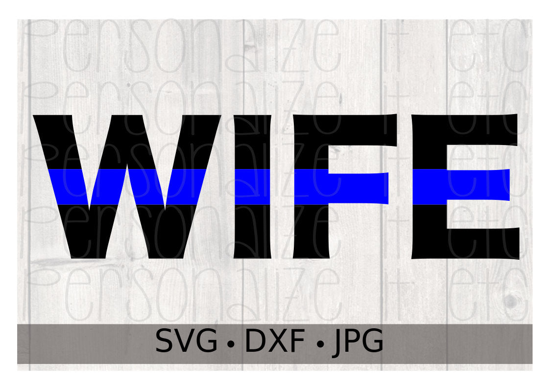 Blue Line Wife - Personalize It Etc