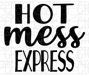 Hot Mess Express - Personalize It Etc