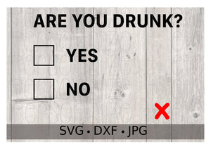 Are You Drunk? - Personalize It Etc
