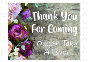 Wedding Thank You For Coming Please Take A Favor - Personalize It Etc