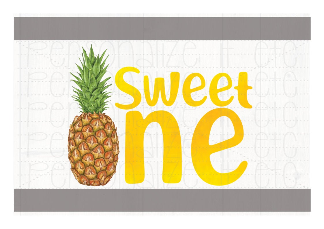 Sweet One Pineapple - Personalize It Etc