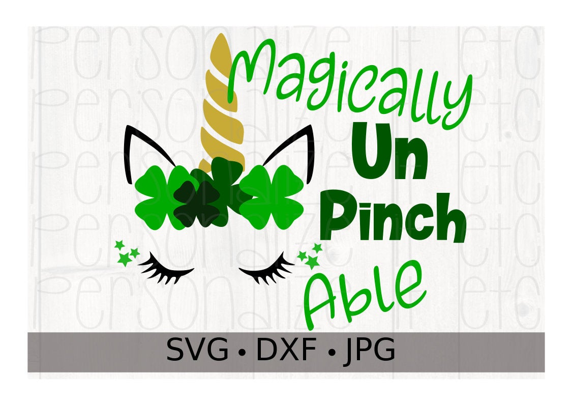 Magically UnPinchAble Unicorn Shamrock - Personalize It Etc