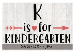 K is for Kindergarten - Personalize It Etc