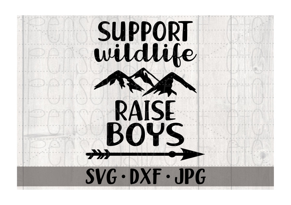 Support Wildlife Raise Boys - Personalize It Etc