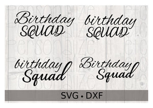 Birthday Squad - Personalize It Etc