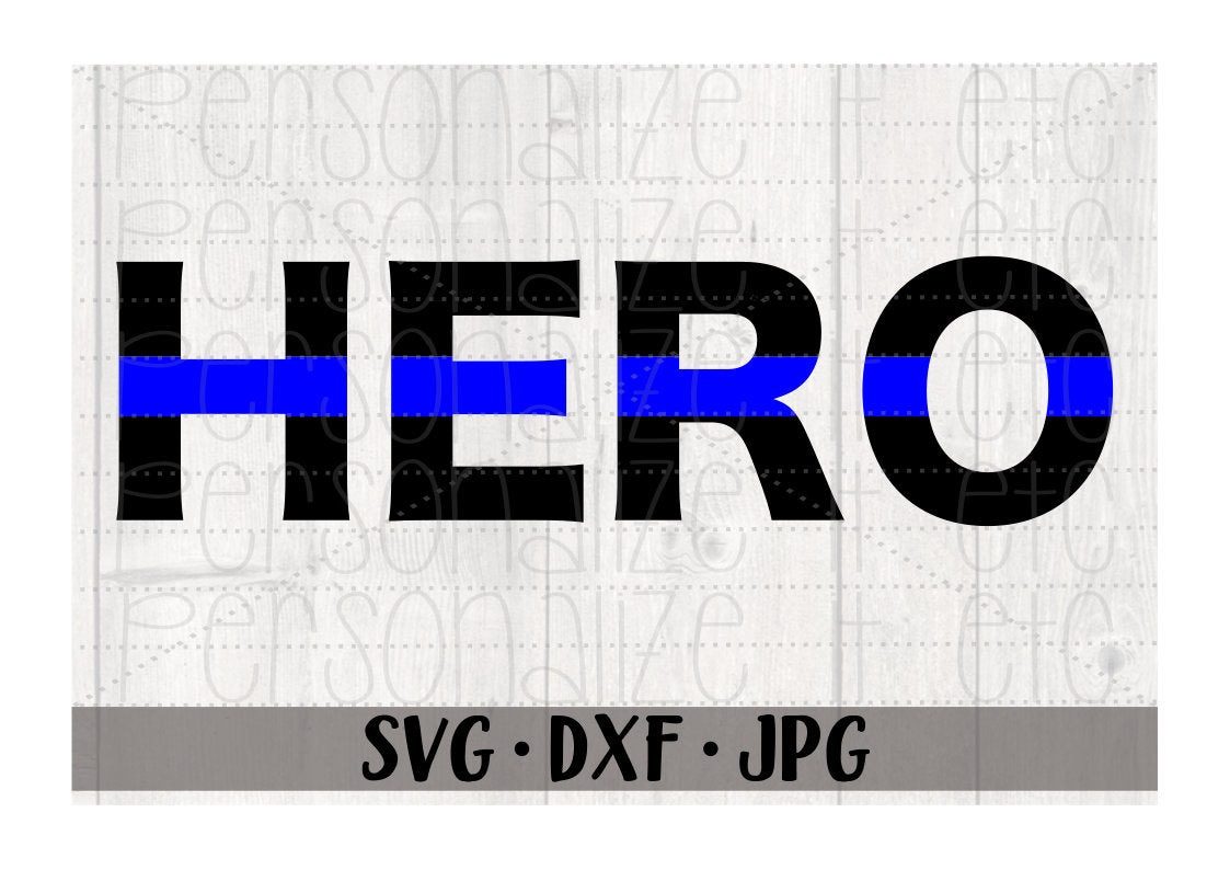 Blue Line Hero - Personalize It Etc