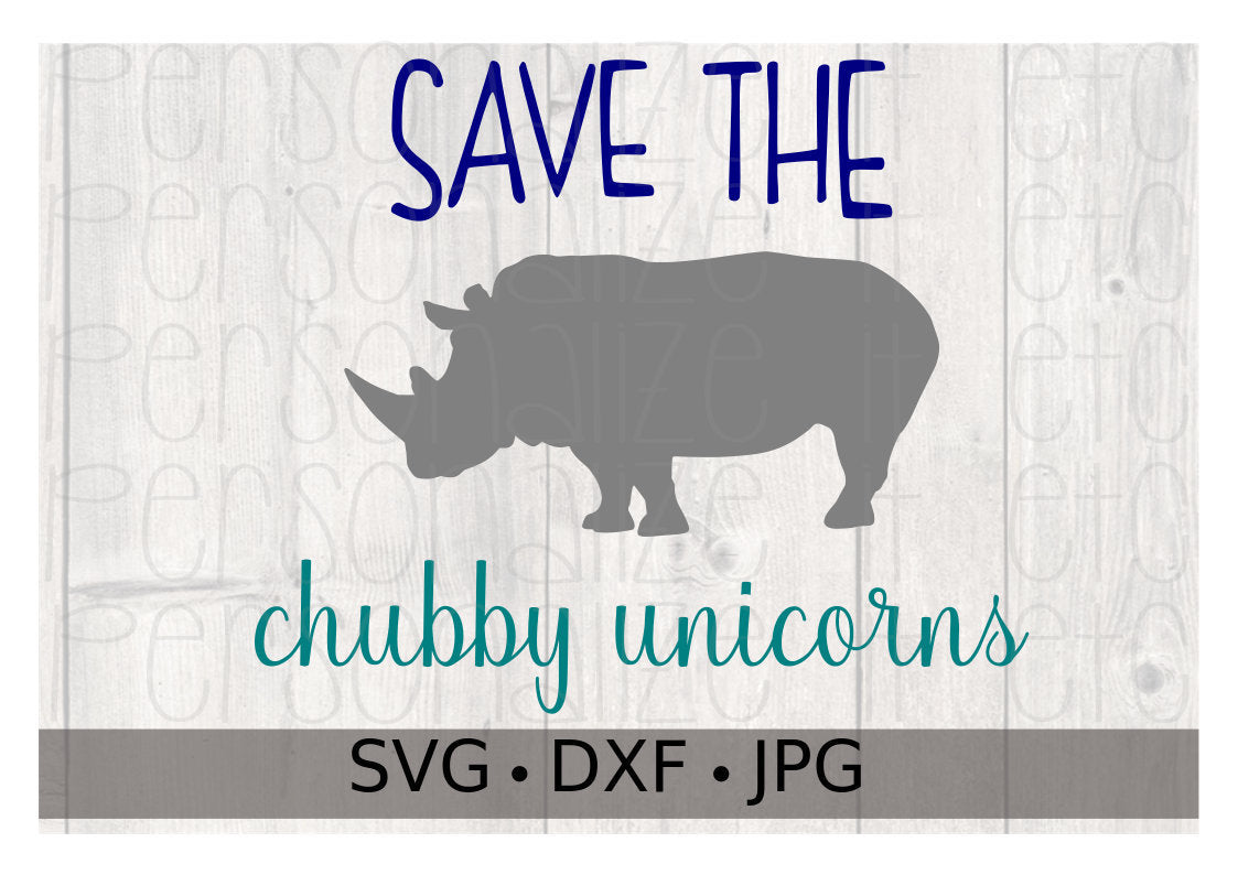 Save The Chubby Unicorns - Personalize It Etc