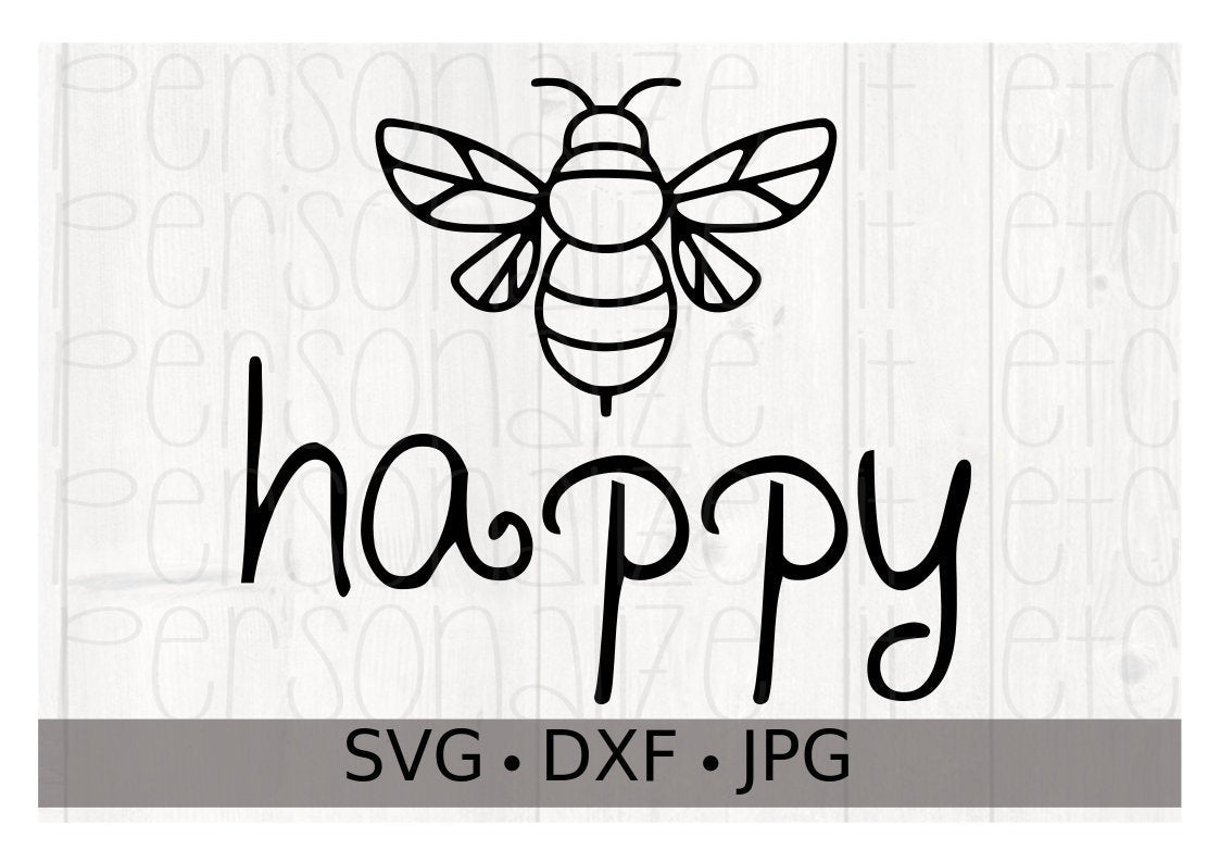 Bee Happy - Personalize It Etc