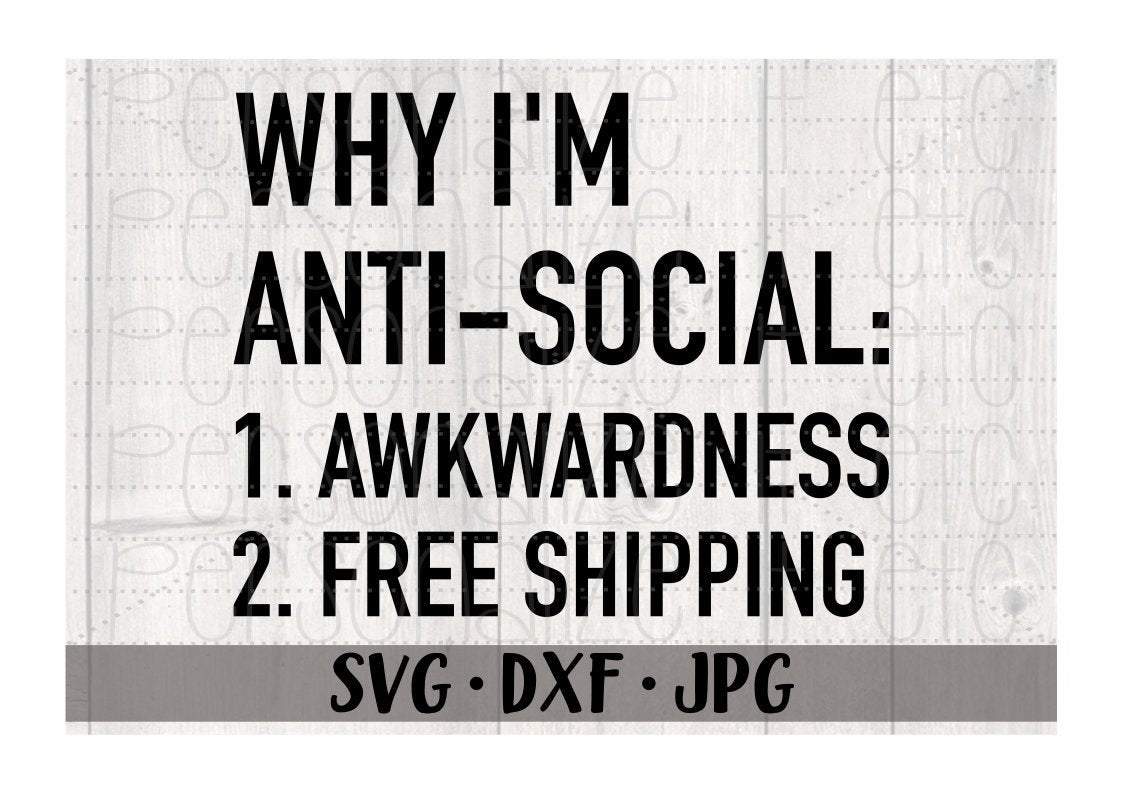 Why I'm Anti-Social - Personalize It Etc