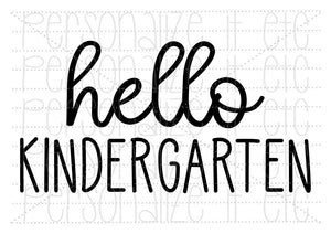 Hello Kindergarten - Personalize It Etc