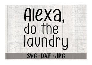 Alexa Do The Laundry - Personalize It Etc