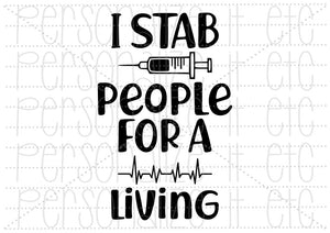 I Stab People For A Living - Personalize It Etc