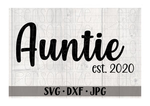 Auntie Est 2020 - Personalize It Etc