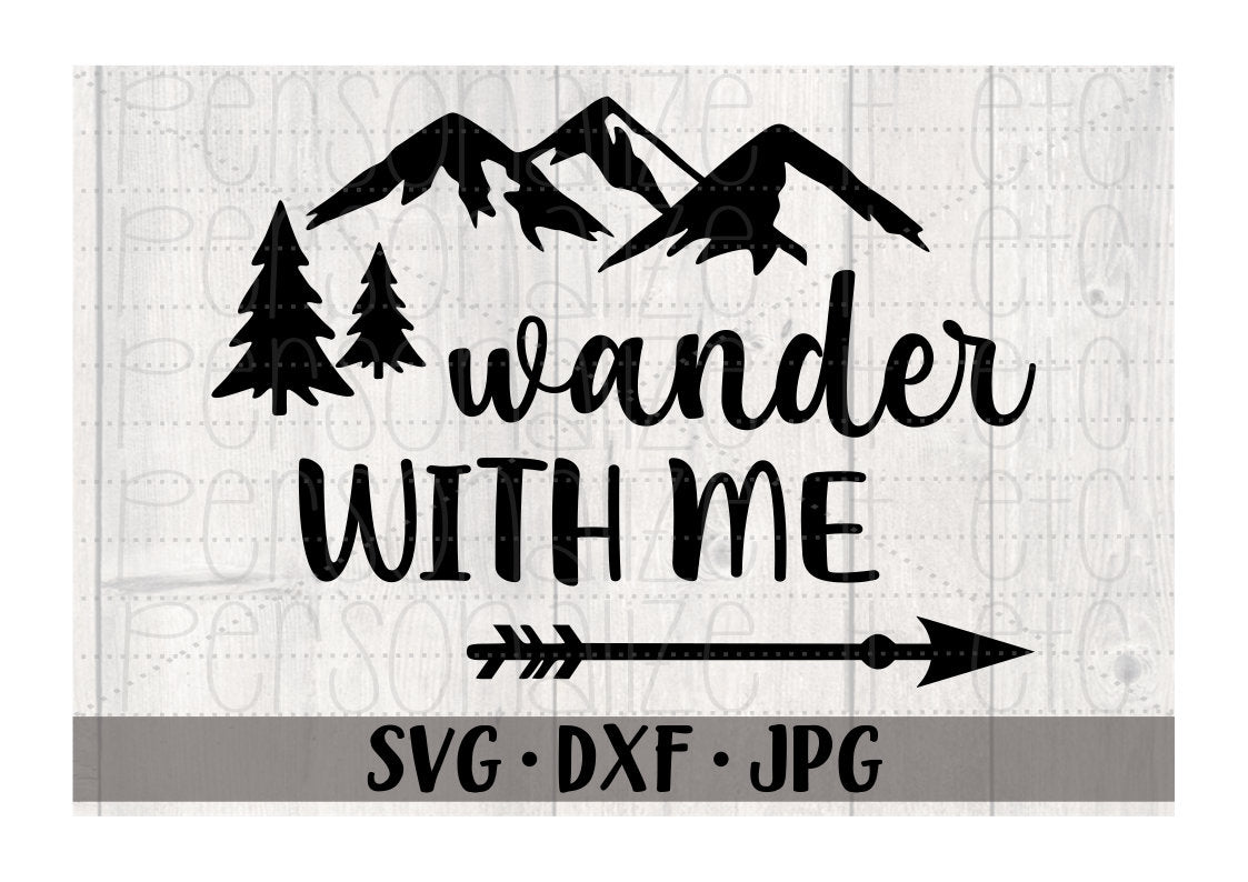 Wander With Me - Personalize It Etc
