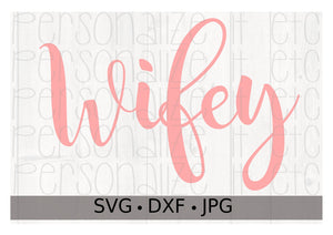 Wifey - Personalize It Etc