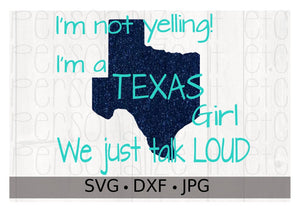 I'm not yelling! I'm a TEXAS girl. We just talk LOUD - Personalize It Etc