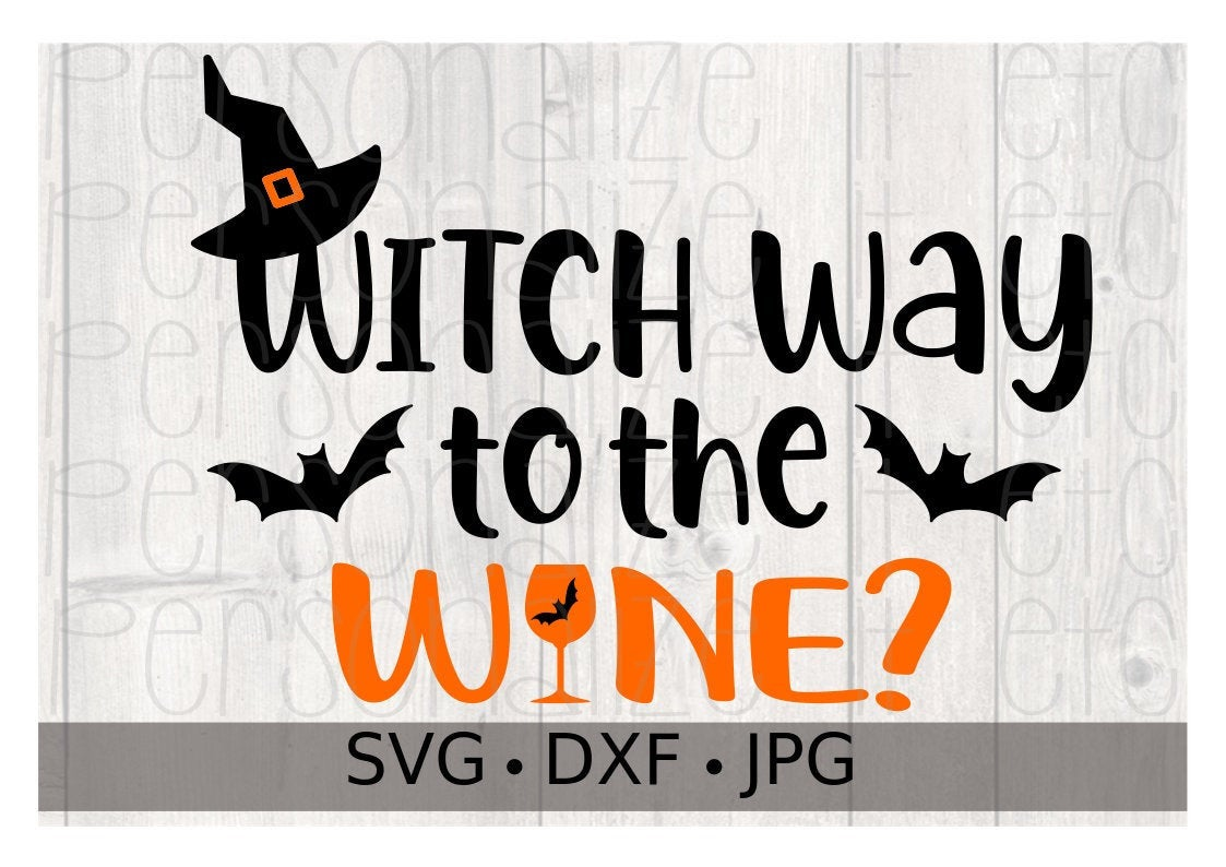 Witch Way To The Wine - Personalize It Etc