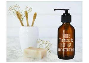 Notice: Soap is NOT just for decoration amber glass soap dispenser - Personalize It Etc