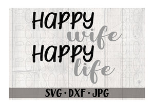 Happy Wife Happy Life - Personalize It Etc