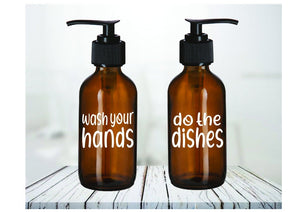 Do the Dishes And Wash your Hands Amber Glass Soap Dispenser Set - Personalize It Etc