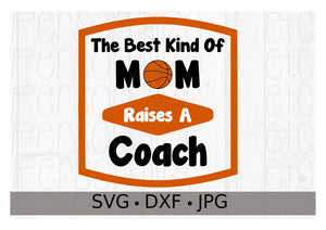 The Best Kind of Mom Raises a Coach - Personalize It Etc