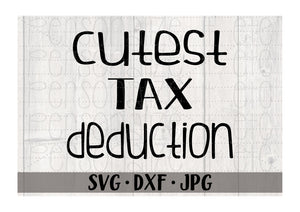 Cutest Tax Deduction - Personalize It Etc