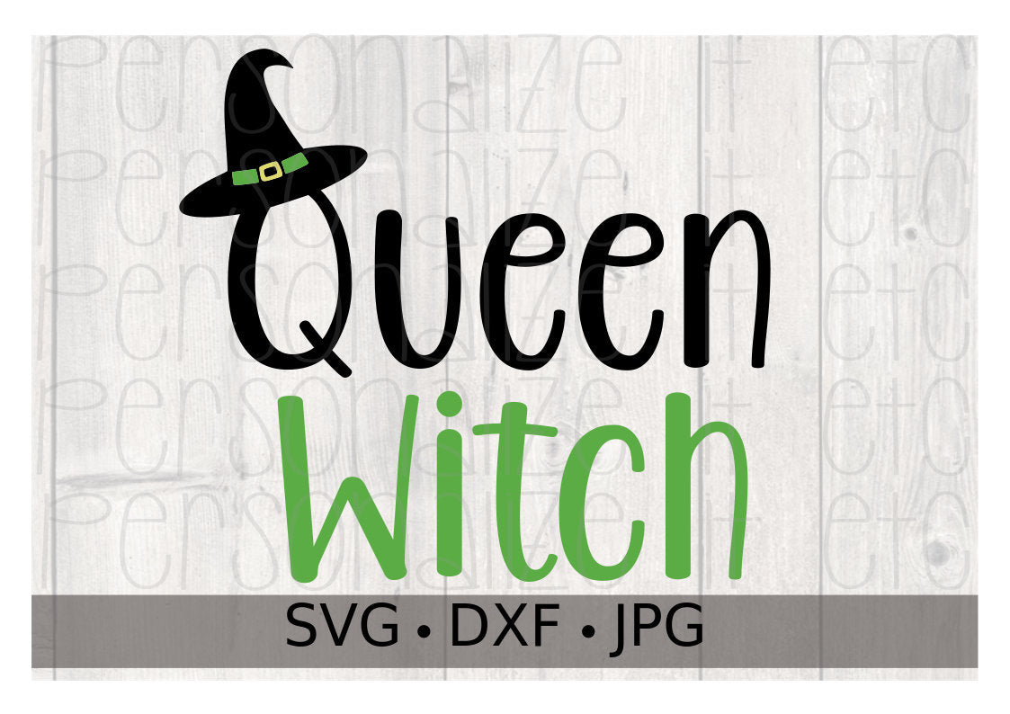 Queen Witch - Personalize It Etc