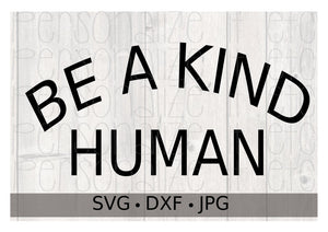 Be A Kind Human - Personalize It Etc