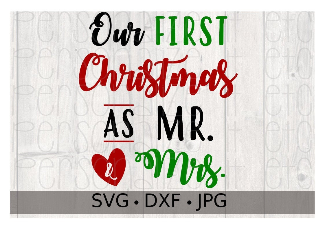 Our First Christmas As Mr. & Mrs. - Personalize It Etc
