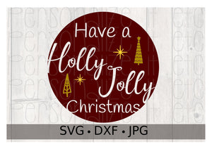 Have a Holly Jolly Christmas - Personalize It Etc