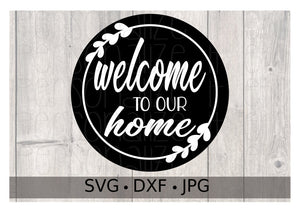 Welcome To Our Home - Personalize It Etc