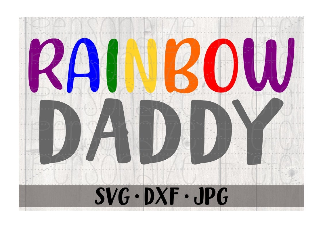 Rainbow Daddy - Personalize It Etc