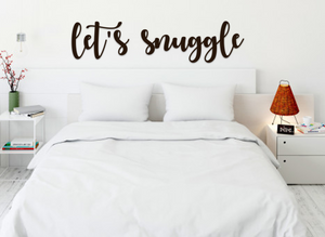 let's snuggle Script / Scroll Wall Art