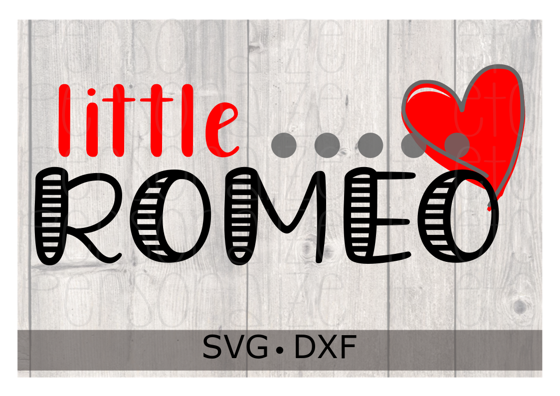 Little Romeo Valentine's Day SVG